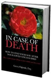 IN CASE OF DEATH-How To Find Your Way After Your Loved One Died